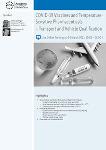 Live Online Training: COVID-19 Vaccines and Temperature-Sensitive Pharmaceuticals – Transport and Vehicle Qualification<br>Im Auftrag der ECA Academy